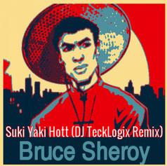 Suki Yaki Hott (DJ TeckLogix Remix)