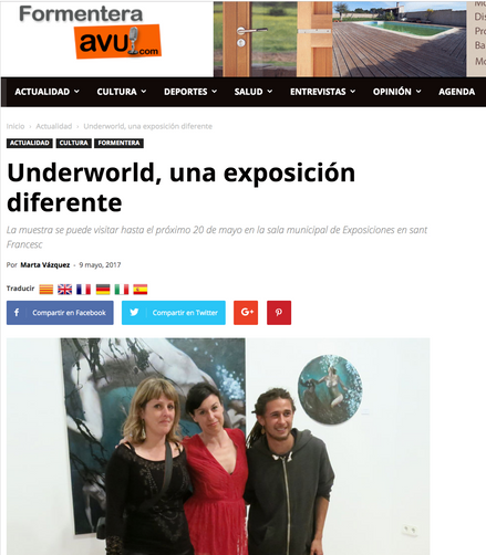 "Formentera Avui. ""Underworld"" a different show. May 8, 2017."