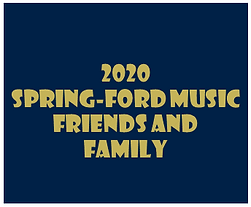 2020 Spring-Ford Music Friends and Famil