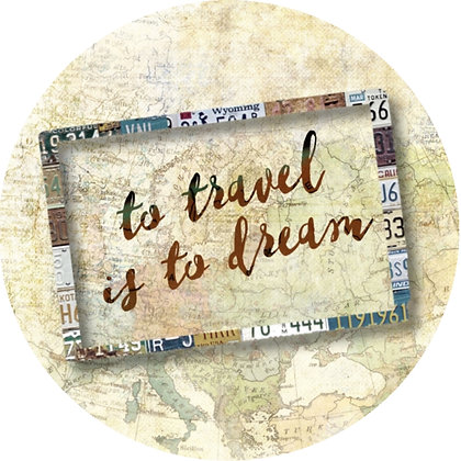 To Travel Is To Dream Luggage Tag / Ornament