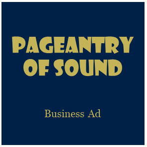 Pageantry of Sound Business Ad