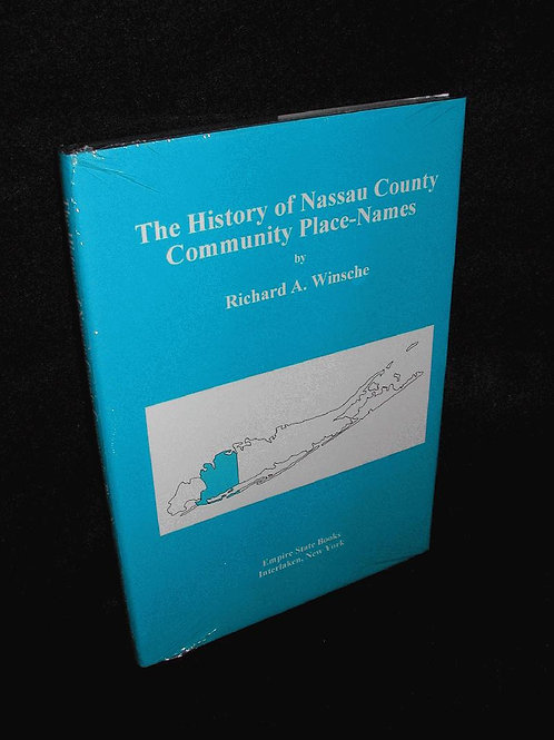 History of Nassau County Community Place-Names