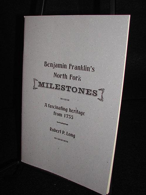 Ben Franklin's Milestones