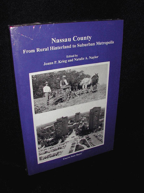 Nassau County: From Rural Hinterland to Suburban..