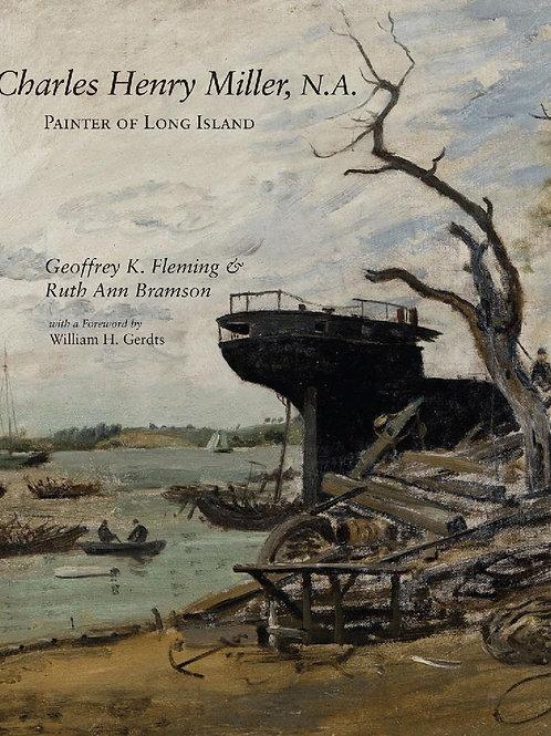 Charles Henry Miller, N.A.: Painter of Long