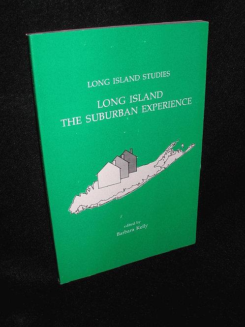 Long Island: The Suburban Experience