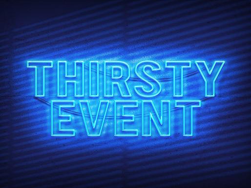 Thirsty - October 15, 2021
