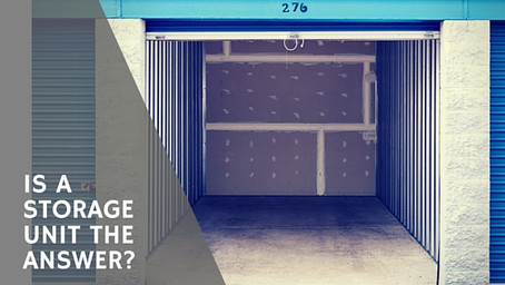 Is A Storage Unit The Answer?
