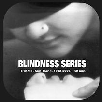 The Blindness Series