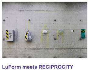 LuForm meets RECIPROCITY