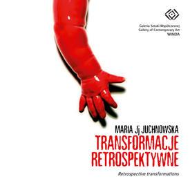 Retrospective Transformations / Transformacje Retrospektywne