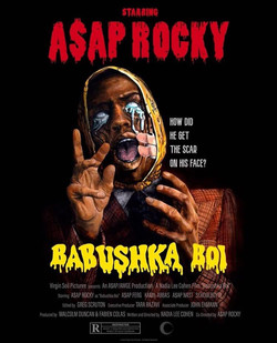 Babushka Boi Video for A$SAP Rocky