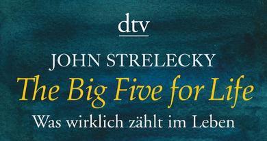 The Big Five for Life - wenn ein Buch dein Leben verändert