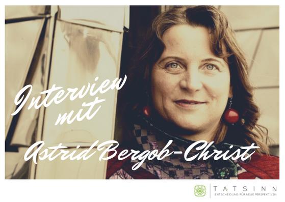 Über Trennung und Neuanfang - ein Interview mit Astrid Bergob-Christ