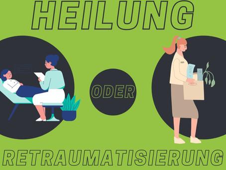 Unser Arbeitsplatz: Heilungsbiotop oder Retraumatisierung?