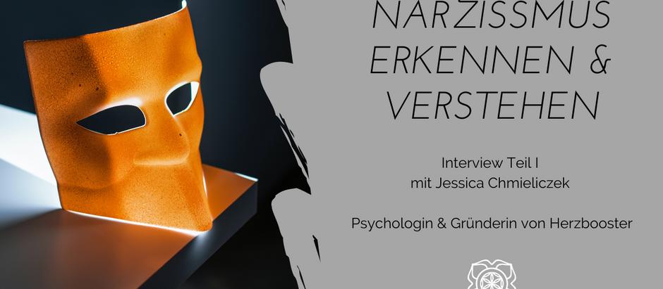 Narzissmus erkennen und verstehen - Interview mit Jessica von Herzbooster