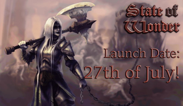 Get Ready for Launch on the 27th of July, State of Wonder players!