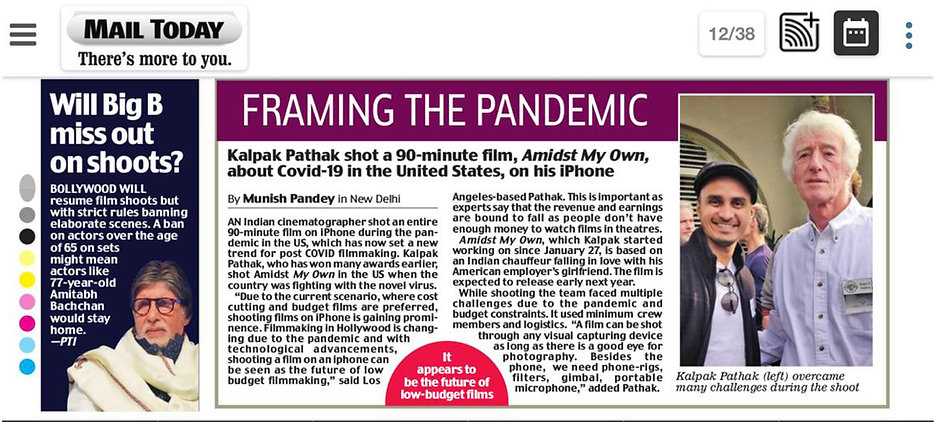 pandemic shoot , usa , los angeles, cinematographer, kalpak pathak, roger deakins , feature film, Amidst my own , iphone film , iphone filmmaking , Amitabh Bachchan , miss shoot , pandemic