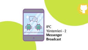 IPC Yöntemleri 2 - Messenger ve Broadcast