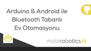 Arduino & Android ile Bluetooth Tabanlı Ev Otomasyonu