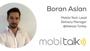 Boran Aslan - Mobile Tech. Lead & Delivery Manager @Adesso Turkey