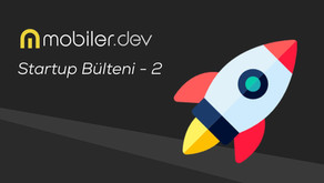Mobiler.dev Startup Bülteni - 2