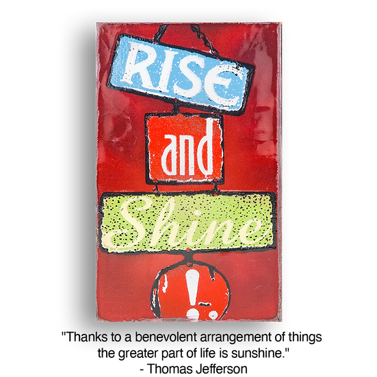 089 - Rise and Shine