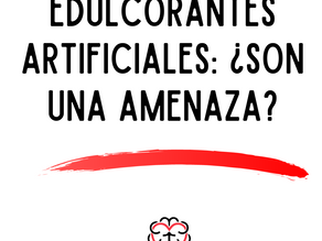 Edulcorantes artificiales: ¿son una amenaza?
