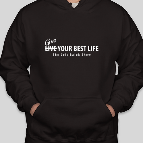 Give Your Best Life Hoodie