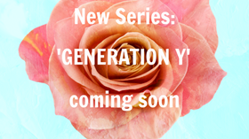 ANNOUNCMENT: GENERATION Y