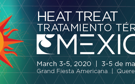 Heat Treat Mexico: Advanced Thermal Processing Technology Conference and Expo