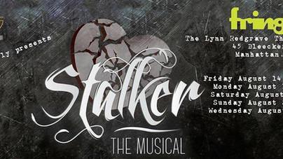 Stalker: The Musical @ FringeNYC