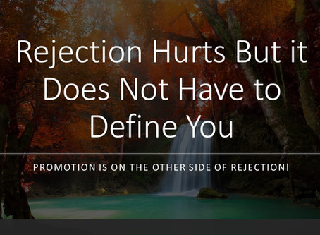 What Looks Like Rejection Is Actually Your Promotion