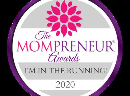 We've Been Nominated for a Mompreneur Award!