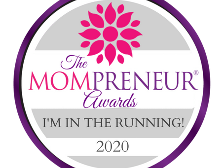 We've Been Nominated for a Mompreneur Award!