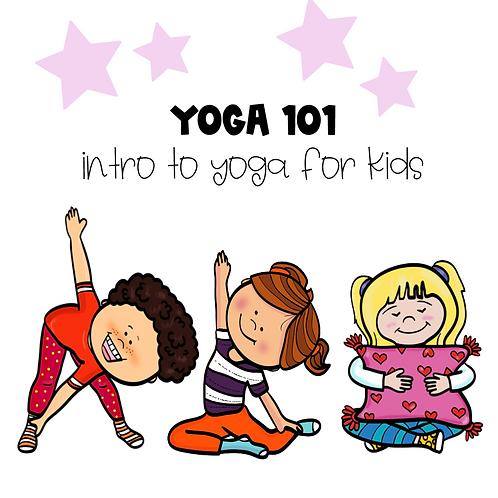 Yoga 101 - Introducing Yoga in the Classroom