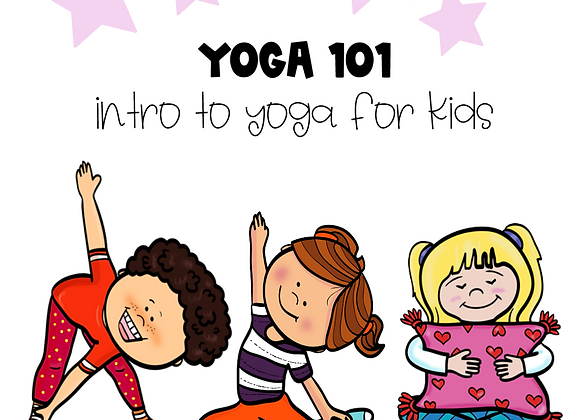 Yoga 101 - Introducing Yoga in the Classroom