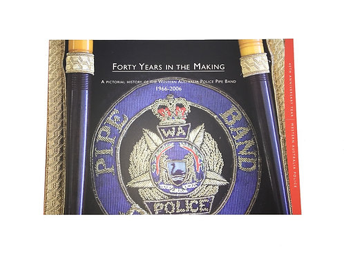 WAPOL Pipe Band 40th Anniversary Book