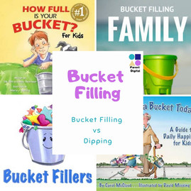 Bucket Filling: Fillers or Dippers
