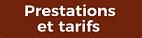 Prestations et tarifs