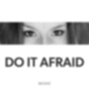 do-it-afraid-bri-dimit.PNG