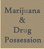 Marijuana & Drug Possession -  - Flanigan Law Firm