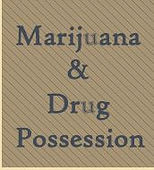Marijuana & Drug Possession -  - Flanigan Law Firm