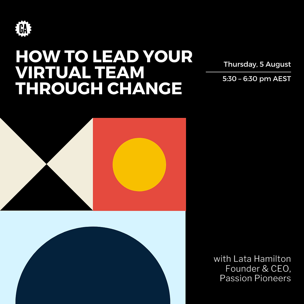 General Assembly - How to lead your virtual team through change