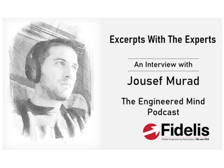 Fidelis' Excerpts With The Experts - Jousef Murad of The Engineered Mind Podcast