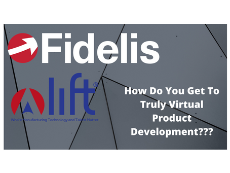 CAE For A Virtual Product Development Process - Fidelis LIFT Off Webinar