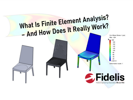 What Is Finite Element Analysis? And How Does It Really Work?
