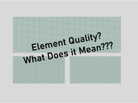 Which Abaqus Element Type Should I Use - Article 4: Element Quality Check Criteria
