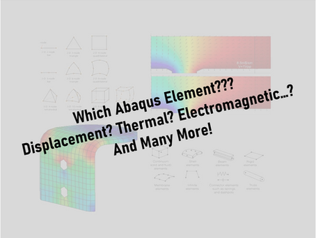 Which Abaqus Element Type Should I Use - Article 3: Understanding Element Functionality