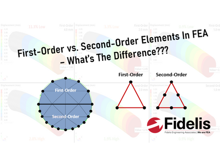 First-Order vs. Second-Order Elements In FEA